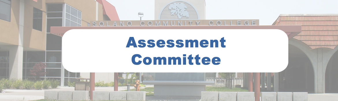 Assessment Committee Homepage graphic. Front of Solano Community College Kiosk.