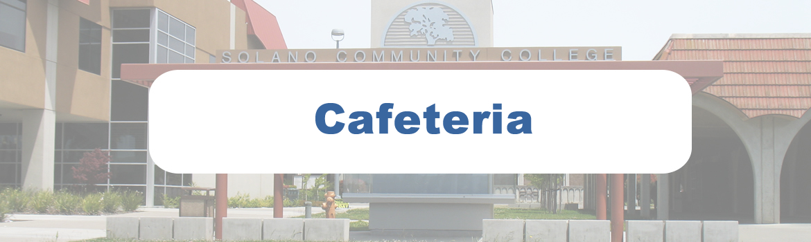 SCC Cafe header, picture of the Solano Community College Front Kiosk Window.