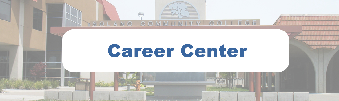 Career Center header, picture of the Solano Community College Kiosk with Career Center transposed.