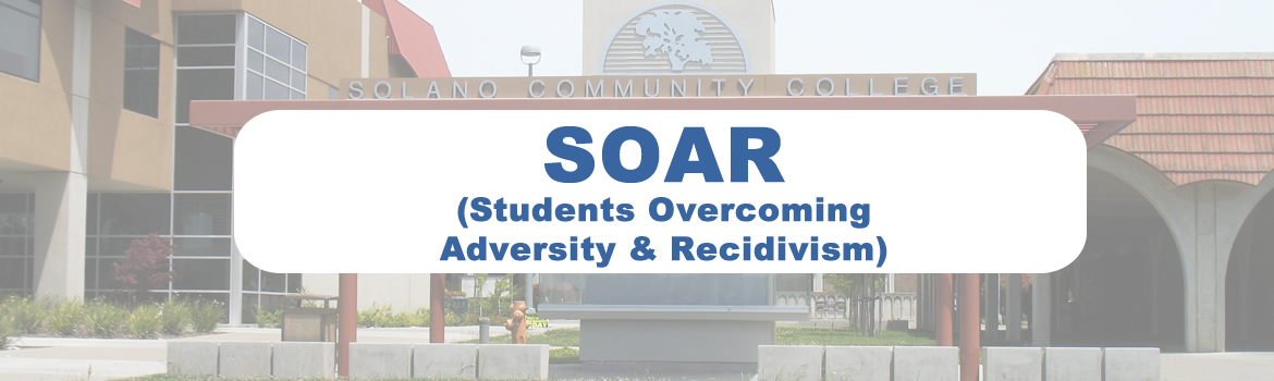 SCC SOAR header, picture of the Solano Community College Front Kiosk Window.